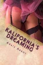 Kalifornia's Dreaming