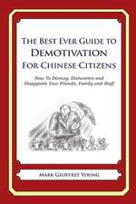 The Best Ever Guide to Demotivation for Chinese Citizens