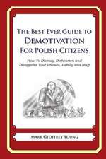 The Best Ever Guide to Demotivation for Polish Citizens
