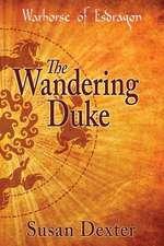 The Wandering Duke