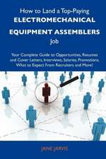 How to Land a Top-Paying Electromechanical equipment assemblers Job