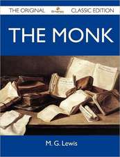 The Monk - The Original Classic Edition