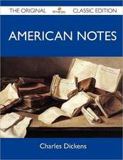 American Notes - The Original Classic Edition