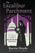The Excalibur Parchment:  Book One in the Oakgrove Conspiracies