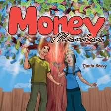 Money Maniac