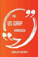 The US GAAP Handbook - Everything You Need To Know About US GAAP