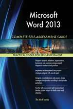 Microsoft Word 2013 Complete Self-Assessment Guide