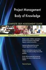 Project Management Body of Knowledge Complete Self-Assessment Guide