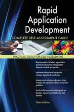 Rapid Application Development Complete Self-Assessment Guide