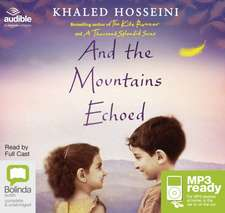 Hosseini, K: And the Mountains Echoed
