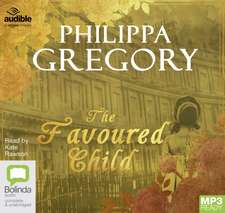 Gregory, P: The Favoured Child