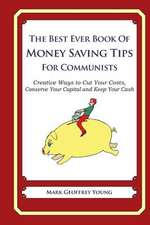 The Best Ever Book of Money Saving Tips for Communists