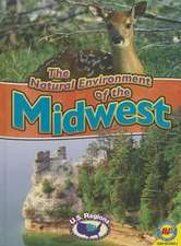 The Natural Environment of the Midwest