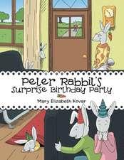 Peter Rabbit's Surprise Birthday Party