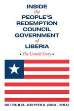Inside the People's Redemption Council Government of Liberia