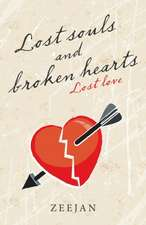 Lost Souls and Broken Hearts