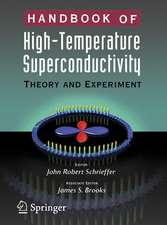 Handbook of High -Temperature Superconductivity: Theory and Experiment