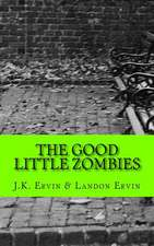 The Good Little Zombies
