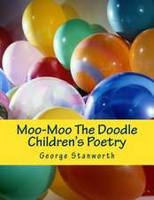 Moo-Moo the Doodle and Other Poems