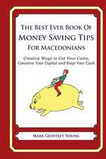 The Best Ever Book of Money Saving Tips for Macedonians