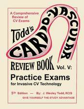 Todd's Cardiovascular Review Book Volume 5