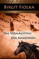 Das Vermachtnis Der Amazonen