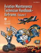 Aviation Maintenance Technician Handbook-Airframe - Volume 1 (FAA-H-8083-31)