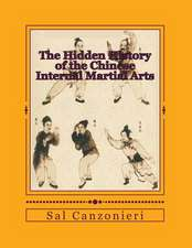 The Hidden History of the Chinese Internal Martial Arts