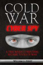 Cold War Cyber Spy