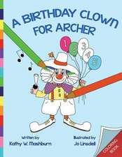 A Birthday Clown for Archer Coloring Book