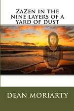 Zazen in the Nine Layers of a Yard of Dust