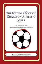 The Best Ever Book of Charlton Athletic Jokes