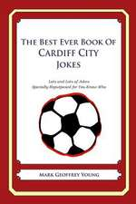 The Best Ever Book of Cardiff City Jokes
