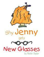 Shy Jenny, Gets New Glasses