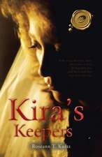 Kira's Keepers