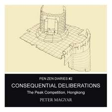 Consequential Deliberations