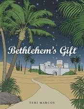 Bethlehem's Gift