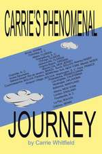 Carrie's Phenomenal Journey