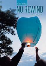 No Rewind
