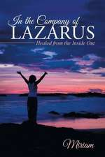 In the Company of Lazarus