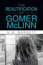 The Beautification of Gomer McLinn