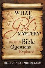 What Is God's Mystery?