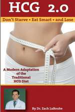 Hcg 2.0 - Don't Starve, Eat Smart and Lose