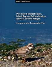 Pine Island, Matlacha Pass, Island Bay, and Caloosahatchee National Wildlife Refuge