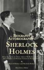 The Biography and Autobiography of Sherlock Holmes