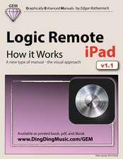 Logic Remote (iPad) - How It Works