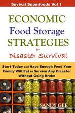 Economic Food Storage Strategies for Disaster Survival