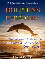 Dolphins and Porpoises Children Picture Book