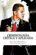 Criminologia Critica y Aplicada