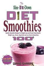 The Slim-It-Down Diet Smoothies